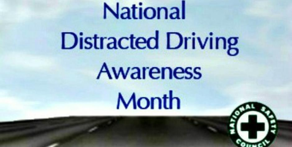 National Awareness Month highlights the dangers of distracted driving