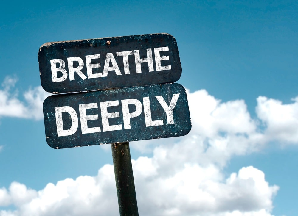 Beathe deeply
